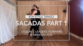 Sacadas Part 1, Lesson 1: Forward and Open Progressive Leader Sacadas