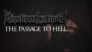 HISS FROM THE MOAT - The Passage To Hell (OFFICIAL MUSIC VIDEO)