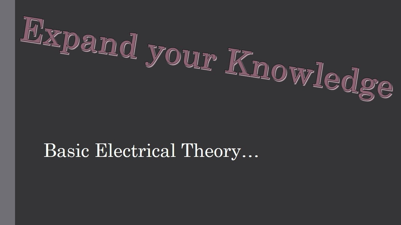 Basic Electrical Theory - YouTube