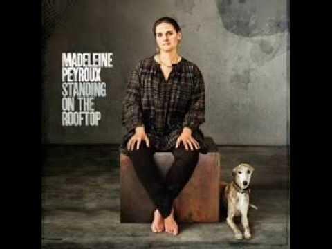 Madeleine Peyroux I Threw It All Away