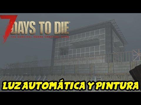 "7 DAYS TO DIE - VALMOD 16 #39 ""LUZ Y PINTURA!"" | GAMEPLAY ESPAÑOL"