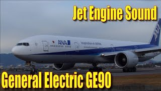 Sound of General Electric GE90 ANA Boeing777-300ER JA781A - YouTube