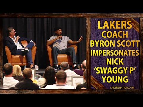 Lakers Coach Byron Scott AMAZING Impersonation Of Nick Swaggy P Young