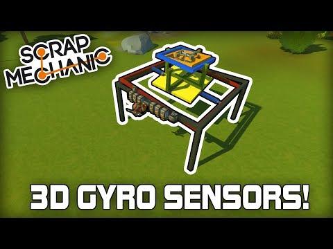 Building a 3D Gyroscope Sensor Setup! (Scrap Mechanic #254)