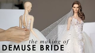 the making of DeMuse bridal doll