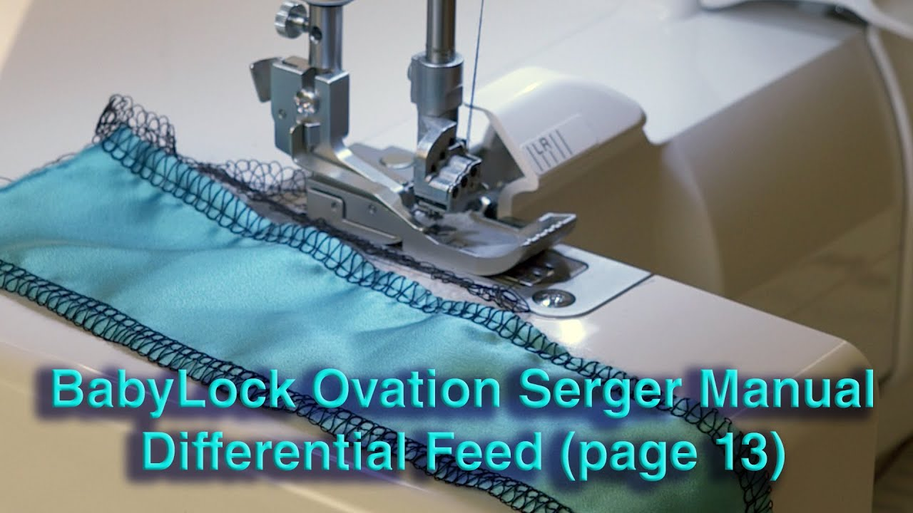 babylock ovation serger manual differential feed page 13 youtube rh youtube com baby lock sewing machine manuals baby lock sewing machine manual free
