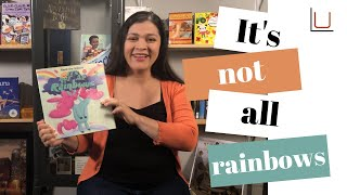Storytime with Miss Hilda: It's Not All Rainbows