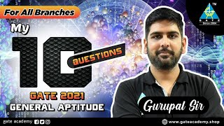 My 10 Questions for GATE 2021 By Gurupal Sir   General Aptitude   For All Branches