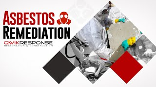 Asbestos Remediation | QwikResponse Santa Barbara CA | (805) 962-6626