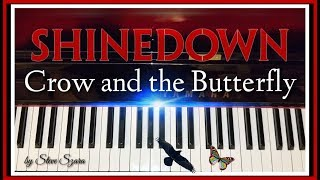 Shinedown Crow and the Butterfly Piano cover
