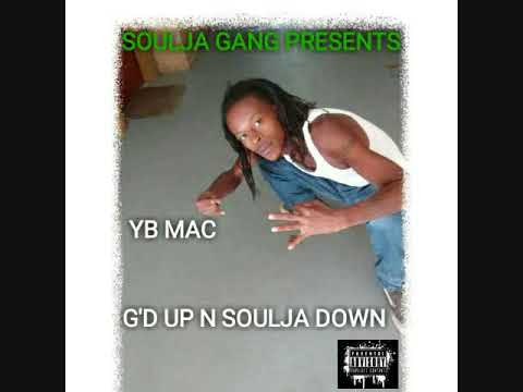 YB MAC 08. FROM THE HEART [G'D UP SOULJA DOWN] PROD BY:YB MAC.