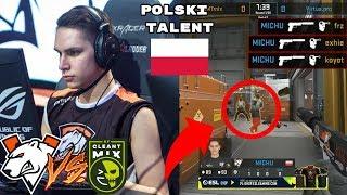 MICHU NAJLEPSZY TALENT w POLSCE !  VIRTUSI NA MISTRZOSTWACH POLSKI | Virtus.Pro vs CLEANTmix