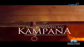 I-Witness: 'Ang Kuwento ng Kampana,' dokumentaryo ni Sandra Aguinaldo (full episode)
