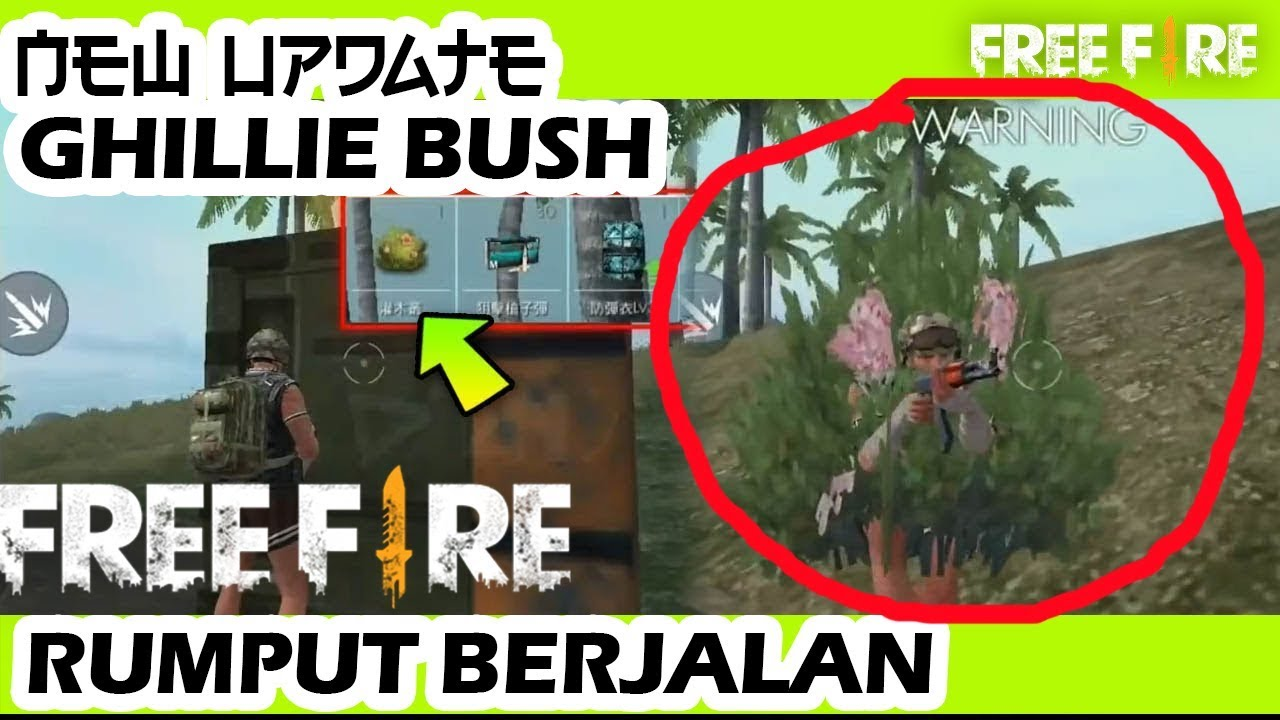 Waw Rumput Bisa Berjalan Bocoran New Update Ghillie Bush Garena Free Fire Battleground Hd Youtube