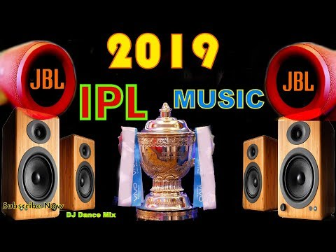 2019 IPL Music Compiptition Dj Song ( 2019 Compitition IPL Music ) Dj Song