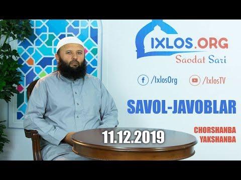 Savol-javoblar || 11.12.2019 || Shayx Sodiq Samarqandiy