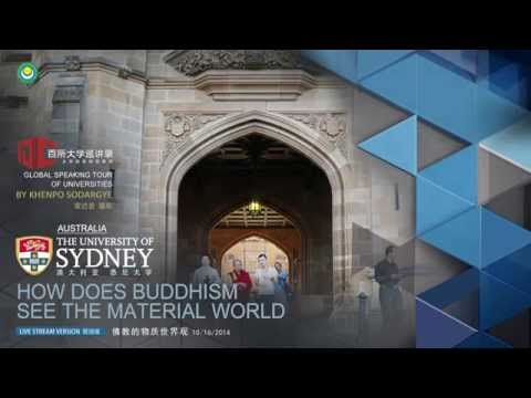 How does Buddhism See the Material World (Lecture at University of Sydney, Australia)
