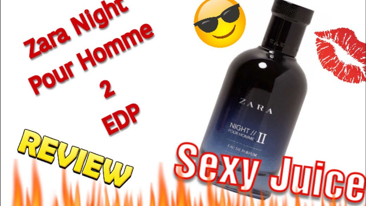 Zara Night Pour Homme 2 Edp Review Youtube
