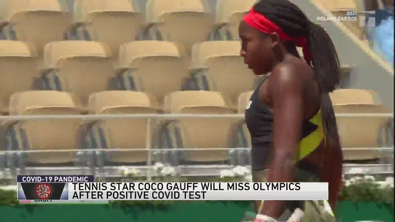Coco Gauff Pulled from Olympics Due to Positive COVID Test
