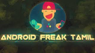 New intro video !!!(Android Freak Tamil)