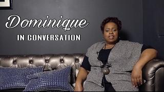 Dominique - In Conversation