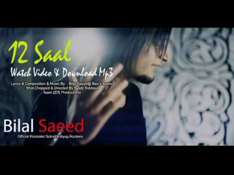 12 saal  bilal saeed  rearranged HD   project of Media students  DBU   luckky dhiman