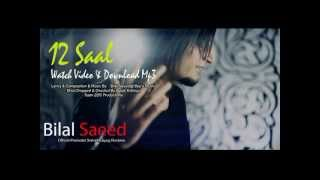 12 saal | bilal saeed | re-arranged HD video | project of Medi…