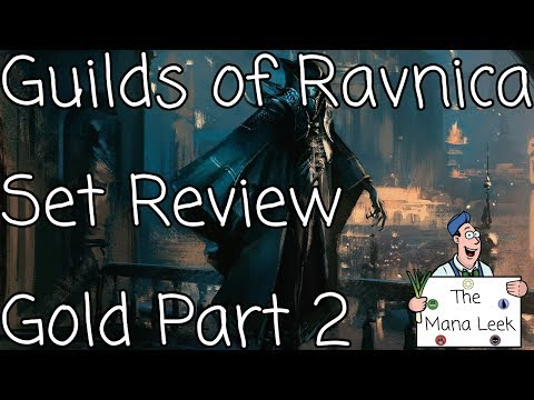 Guilds of Ravnica Limited Set Review: Gold Part 2 - The Mana Leek