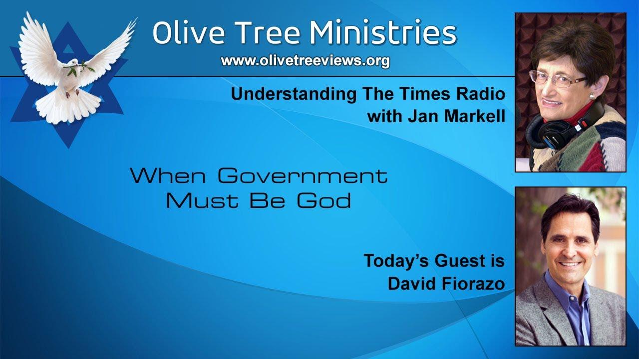 When Government Must Be God – David Fiorazo