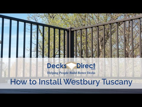 How to Install Westbury Tuscany Aluminum Railing