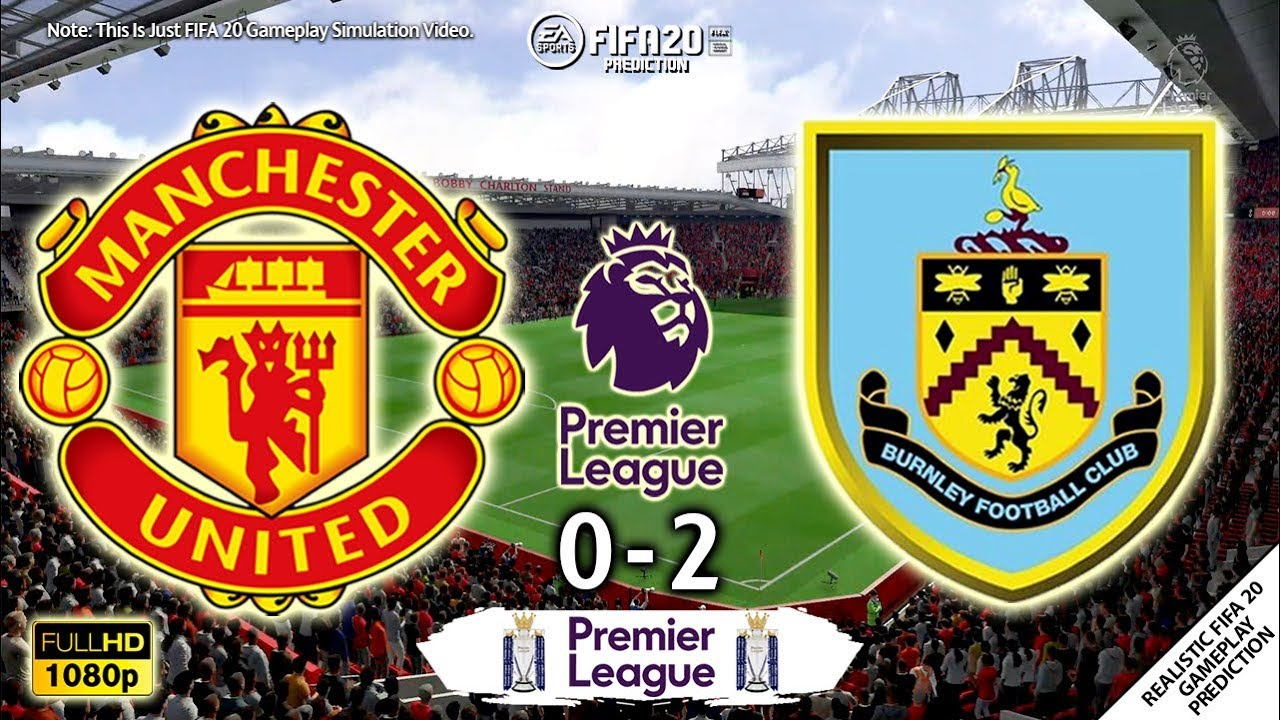 Manchester United vs Burnley 0-2 | Premier League 19/20 ...