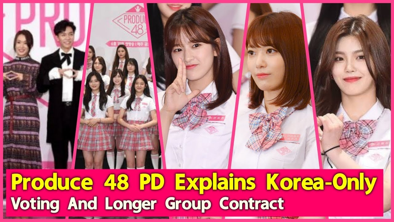 Produce 48 PD Explains Korea-Only Voting And Longer Group