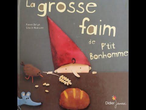 🥖🚶♂️la-grosse-faim-de-p'tit-bonhomme-(p.delye-c.hudrisier)-histoire-racontée-par-krokinette