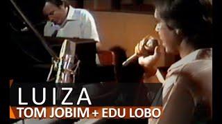 TOM JOBIM & EDU LOBO | Luiza