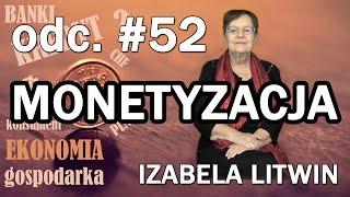 Monetyzacja - Ekonomia dla każdego #52