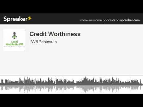 Credit Worthiness (made with Spreaker)