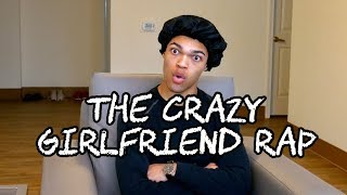 The Crazy Girlfriend Rap