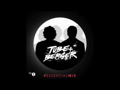 Tube & Berger - #essentialmix (bbc radio1)