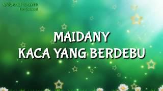 Maidany - Kaca Yang Berdebu / Karaoke Nasyid/minus One