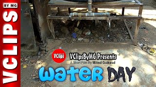 Water Day (Short Film) | SOC | 10 | VClips By MG
