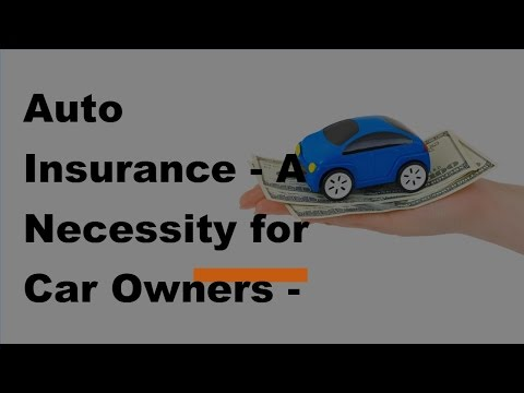 auto-insurance-|-a-necessity-for-car-owners---2017-car-insurance-tips