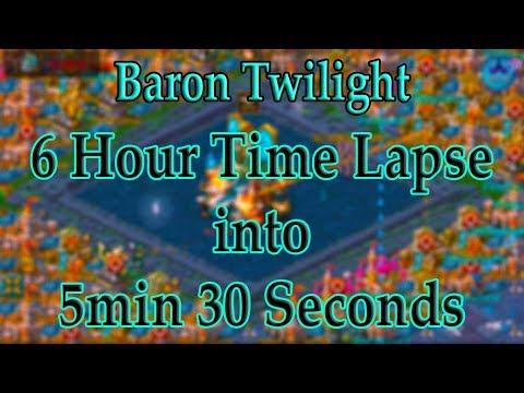 Lords Mobile 6 HOUR BARON TWILIGHT WAR TIME LAPSE INTO 5 MINUTES 30 SECONDS