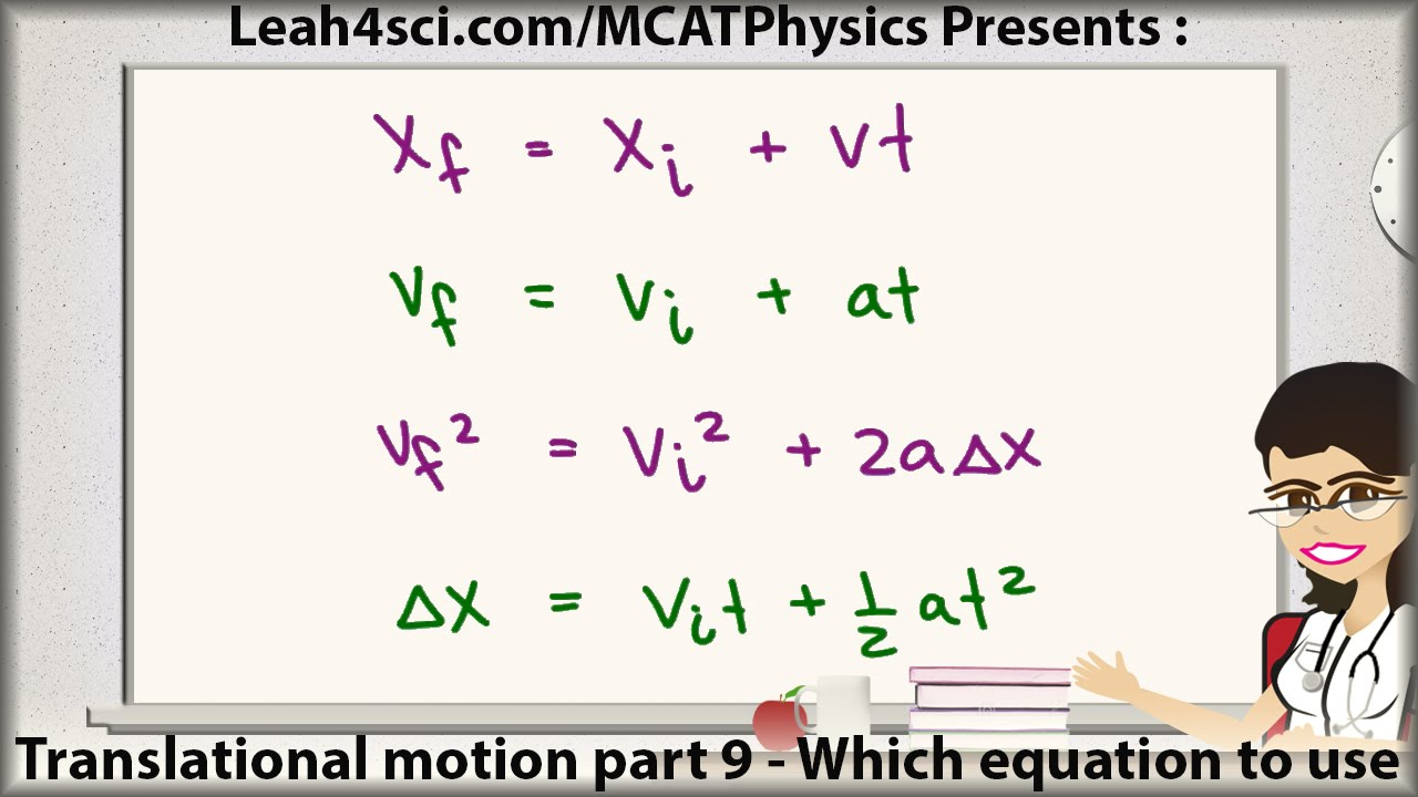 mcat physics kinematic equations and knowing which to use youtube