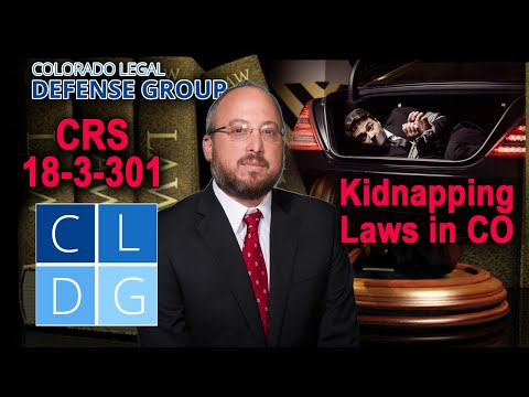 5 Things You Didn't Know About Kidnapping in Colorado