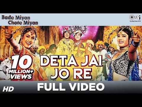 Deta Jai Jo Re - Video Song | Bade Miyan Chhote Miyan | Amitabh Bachchan & Govinda | Udit Narayan