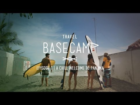 Surfing in Panama - Travel Basecamp - Panama - Ep 1/6