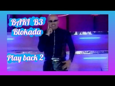 BAKI B3 -BLOKADA ( EMISIJA CITY) 1999