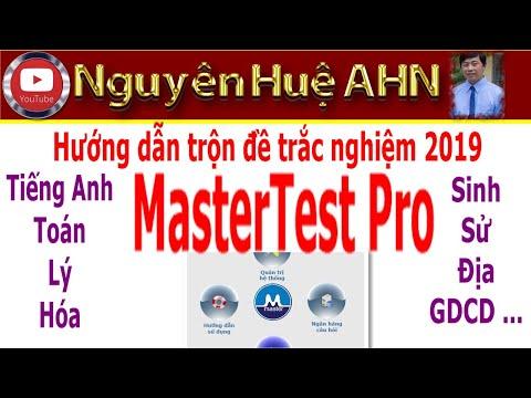 ✪ Hướng dẫn trộn đề trắc nghiệm môn Tiếng Anh, Toán, Lý, Hóa, ...MasterTest Pro 2019