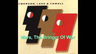 Mars, The Bringer Of War ~ ELP (Emerson, Lake & Powell)