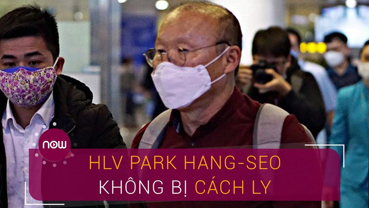Bộ Y tế nói gì về HLV Park Hang-seo không bị cách ly? | VTC Now